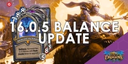 Hearthstone Update: 16.0.5 Balance Update And Patch Notes