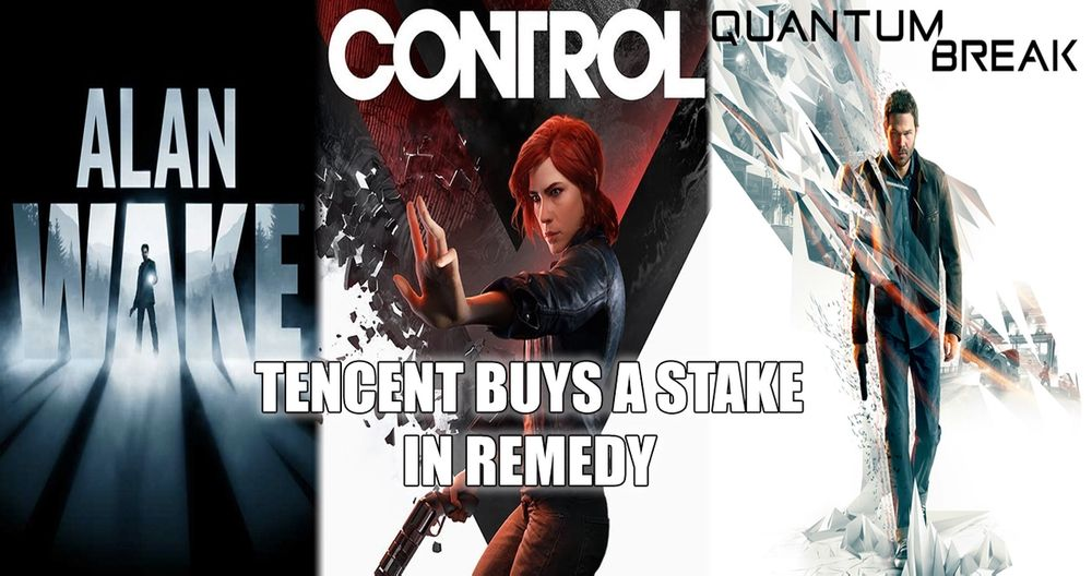 Tencent purchases a small stake in Remedy Entertainment, creators of Alan Wake and Control