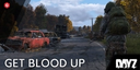 """DayZ: How to get """"Blood"""" up and increase your health"""