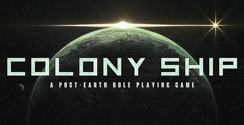 Colony Ship: A Post-Earth RPG Enters Steam Early Access On April 6