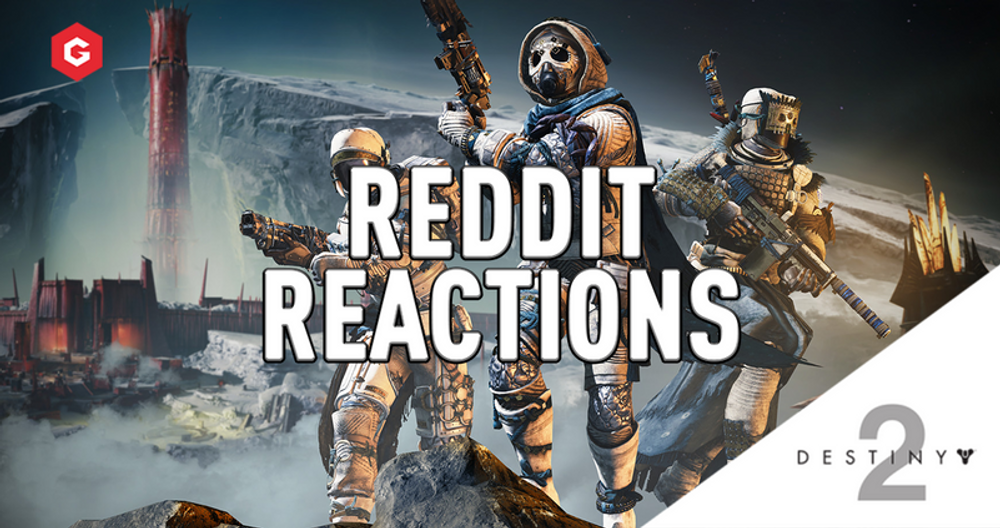 Destiny 2 Season Of The Worthy: Reddit reaction to huge new update