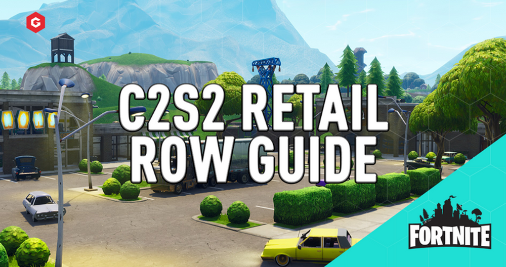 Fortnite Chapter 2 Season 6 Retail Row Guide: Where To Drop, Best Loot Spots, Tips & Tricks