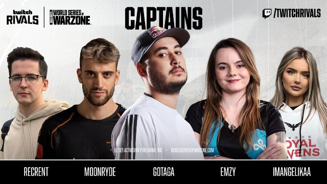 World Series Of Warzone European Captains Gotaga ImAngelikaa Emzy Moonryde Recrent
