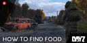DayZ: How to Find Food and Drink