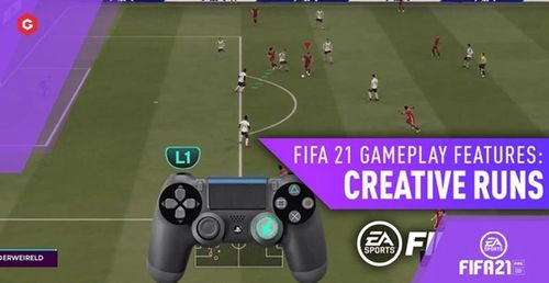 FIFA 21 How To Make Players Run, How To Do Creative Runs, Tips And Tricks And Everything You Need To Know