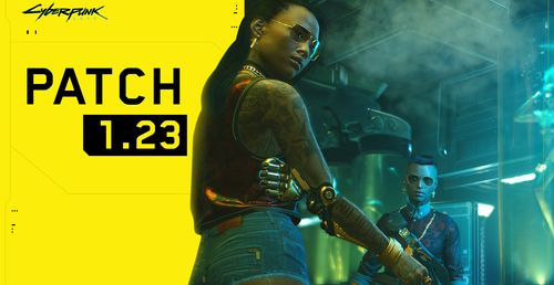 Cyberpunk 2077 Update 1.23 Is Out Now – Here's The Patch Notes