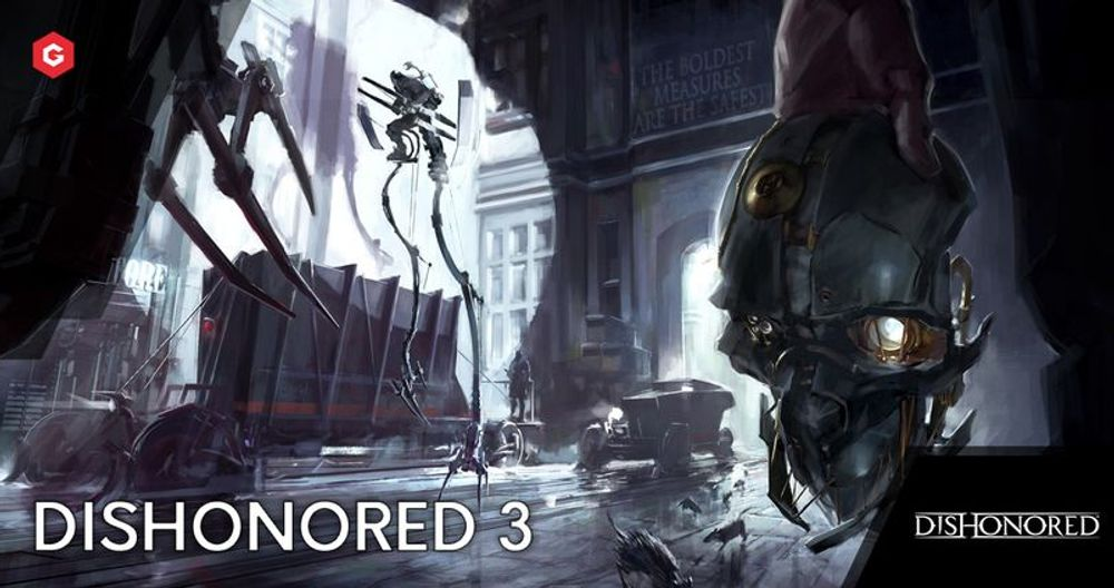 Dishonored 3 LEAKS: Release Date, Protagonist, Platforms And Everything You Need To Know