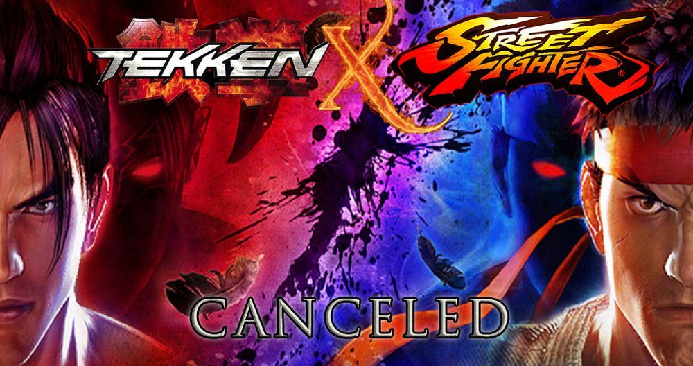 Tekken x Street Fighter has been cancelled