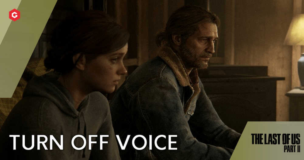The Last of Us 2: How To Turn Off Voice Narration And More