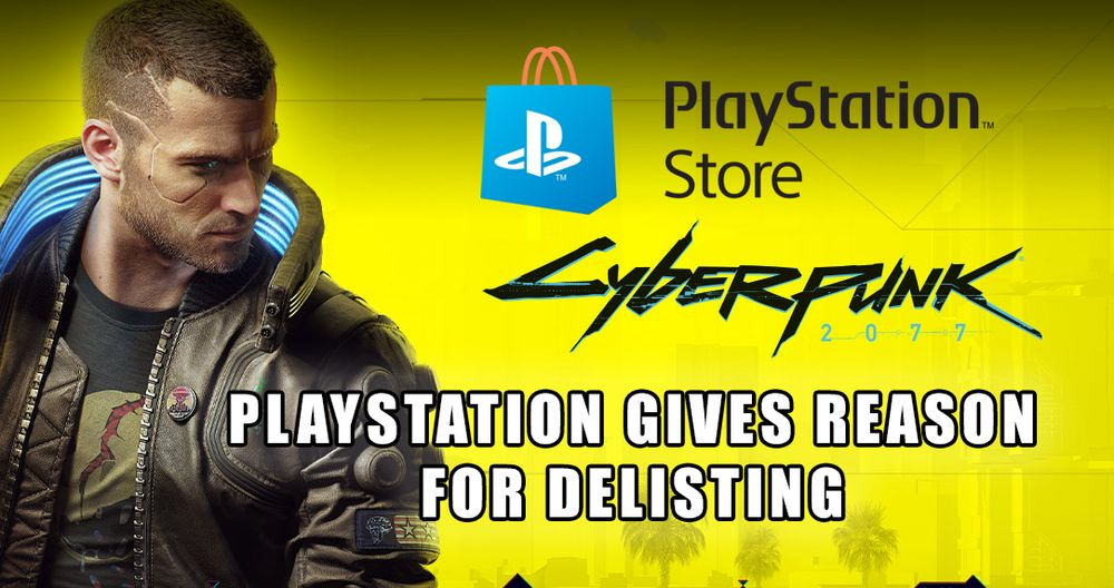 PlayStation Has Explained Why Cyberpunk 2077 Was Delisted And If It Will Be Re-listed