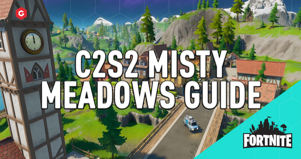 Fortnite Chapter 2 Season 2 Misty Meadows Guide: Where To Drop, Best Loot Spots, Tips And Tricks