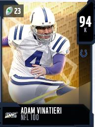 Adam Vinatieri's 94 OVR NFL 100 MUT card