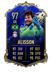 Alisson's 97 OVR TOTY card