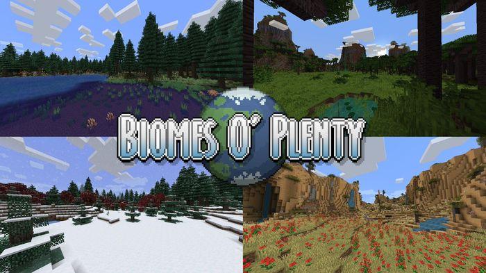 Biomes O' Plenty. 4 different biomes.