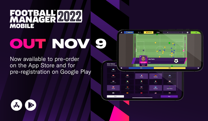 HERE WE GO - FM22 Mobile is now available for pre-order