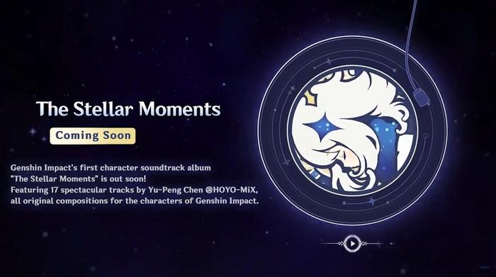 Genshin Impact The Stellar Moments