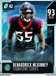 Benardrick McKinney's 93 OVR Signature Series MUT card