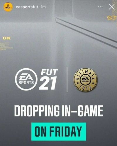 FIFA 21 Ultimate Team of the Season TOTS Release