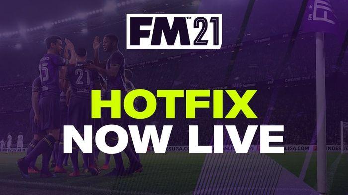 FM21 Hotfix Now Live
